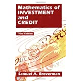 Mathematics Of Investment And Credit ~ Samuel A. Broverman