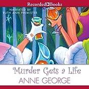 Murder Gets a Life | Anne George