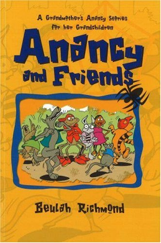 anancy-and-friends-a-grandmothers-anancy-stories-for-her-grandchildren