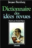 echange, troc Jacques Sternberg - Dictionnaire des idées revues