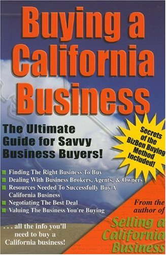Buying a California Business: The Ultimate Guide for Savvy Business Buyers