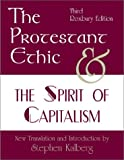 Protestant Ethic and the Spirit of Capitalism (1891487434) by Weber, Max