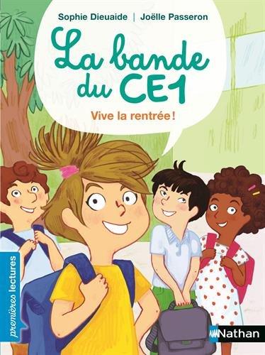 La bande du CE1 (2) : Vive la rentrée