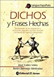 img - for Dichos y Frases Hechas (Spanish Edition) book / textbook / text book