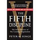 The Fifth Discipline: The art and practice of the learning organization: Second editionby Peter M Senge