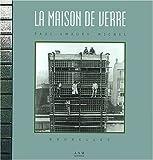 echange, troc Julien Fontaine, Christine Bastin, Jacques Evrard - La Maison de verre : Paul-Amaury Michel, Bruxelles