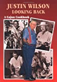 Justin Wilson Looking Back: A Cajun Cookbook