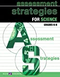 Assessment Strategies For Science (0825151759) by Walch
