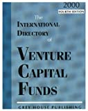 The 2000 Directory of Venture Capital Firms: Domestic & International (1891482955) by Grey House Publishing