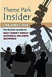 Theme Park Insider: Orlando 2014