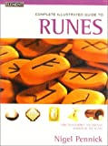 Complete Illustrated Guide to Runes (0007129998) by Pennick, Nigel