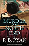 Murder in the North End (Nell Sweeney Mystery Series, Book 5)