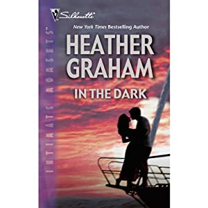 In the Dark | [Heather Graham]