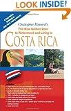 The New Golden Door To Retirement and Living in Costa Rica