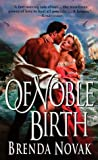 Of Noble Birth (0061098590) by Novak, Brenda