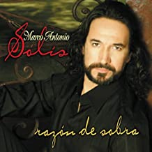 Marco Antonio Solis - Raz¢N De Sobra