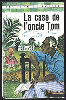 La case de l 39 oncle tom lecture et loisir harriet - Case de l oncle tom guirlande ...