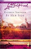 img - for By Her Side (Davis Landing, Book 2) (Love Inspired #360) book / textbook / text book