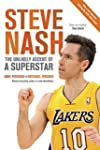 Steve Nash: The Unlikely Ascent of a...