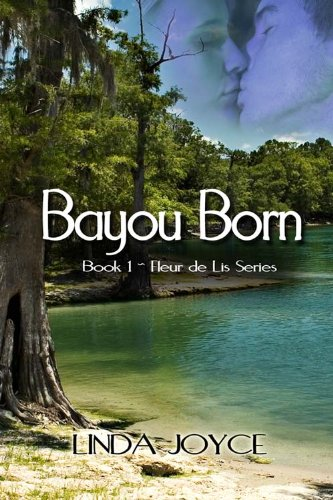 Bayou Born (Fleur de Lis Series)