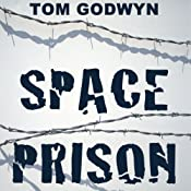 Space Prison | [Tom Godwyn]