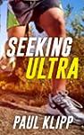 Seeking Ultra - Six Months From My Fi...