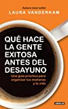 img - for  Qu  hace la gente exitosa antes del desayuno? (What The Most Succesful People Do Before Breakfast) (Spanish Edition) book / textbook / text book