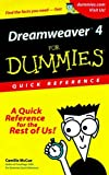 Dreamweaver 4 For Dummies Quick Reference (For Dummies: Quick Reference (Computers)) (0764508008) by McCue, Camille