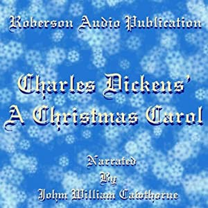 A Christmas Carol [Roberson Audio Version] Audiobook