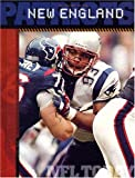 img - for The History of the New England Patriots (NFL Today) (NFL Today (Creative Education Hardcover)) book / textbook / text book