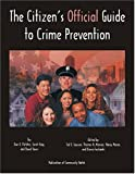 img - for The Citizen's Official Guide to Crime Prevention book / textbook / text book