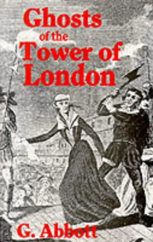 Ghosts of the Tower of London