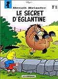 """Afficher """"Benoît Brisefer n° 11<br /> Le Secret d'Eglantine"""""""