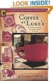 Coffee at Luke's: An Unauthorized Gilmore Girls Gabfest (Smart Pop series)