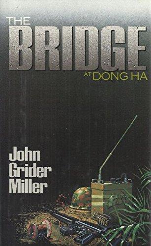 The Bridge at Dong Ha