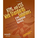 HTML and CSS Web Standards Solutions: A Web Standardistas&#39; Approachby Christopher Murphy