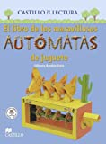 img - for El libro de los Maravillosos automatas de juguete (Spanish Edition) book / textbook / text book