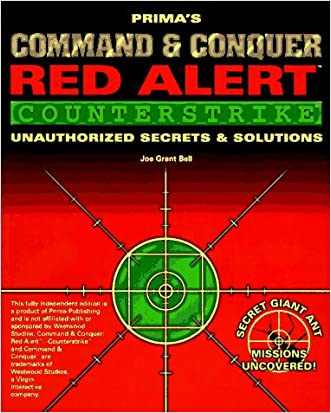 Command & Conquer: Red Alert - Counterstrike: Unauthorized Secrets and Solutions (Prima's Secrets of the Games)