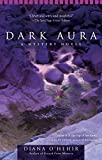 img - for Dark Aura by Diana O'Hehir (2009-06-02) book / textbook / text book