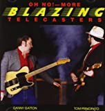 Oh No More Blazing Telecasters