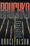 Bruchko (0884191338) by Olson, Bruce