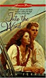 Into the Wind (American Dreams)