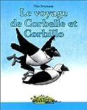echange, troc Yvan Pommaux - Le voyage de Corbelle et Corbillo