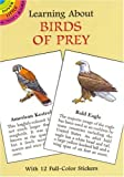 Learning About Birds of Prey (Dover Little Activity Books) (0486403327) by Sy Barlowe