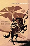 Frederick the Great (009952886X) by Mitford, Nancy