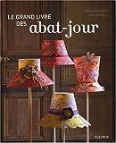 echange, troc Mokette Olivier - Le grand livre des abat-jour
