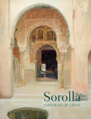 Sorolla: Gardens of Light