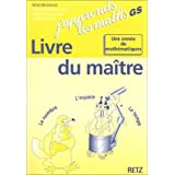 Mathmatiques  Maternelle GS J&#39;apprends les maths. Livre du matrepar Rmi Brissiaud