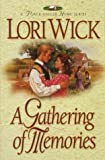 A Gathering of Memories (A Place Called Home Series #4) (1565075919) by Wick, Lori