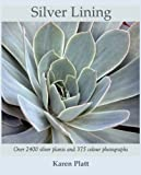 Amazon / Brand: Black Tulip Publishing: Silver Lining 2400 Silver Plants for the Garden (Karen Platt)
